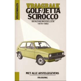 Volkswagen Golf 1/Jetta/Scirocco Vraagbaak P. Olving  Benzine Kluwer 79-83 nieuw   ISBN 90-215-3439-8 Nederlands