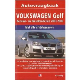 Volkswagen Golf 5 Vraagbaak P. Olving  Benzine/Diesel Kluwer 2003-2006 nieuw   ISBN 90-215-3427-5 Nederlands 2003 2004 2005 2006
