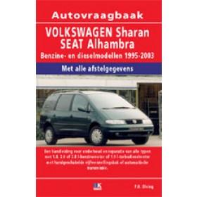Volkswagen/Seat Sharan/Alhambra Vraagbaak P. Olving  Benzine/Diesel Kluwer 95-03 nieuw   ISBN 90-215-3808-3 Nederlands