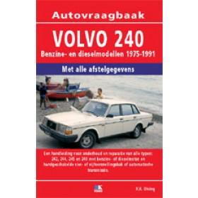 Volvo 240 Vraagbaak P. Olving  Benzine/Diesel 1975-1991 nieuw ISBN  978-90-8572-142-0 Nederlands 1975 1976 1977 1978 1979 1980 1981 1982 1983 1984 1985 1986 1987 1988 1989 1990 1991