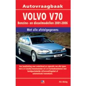 Volvo V70 Vraagbaak P. Olving  Benzine/Diesel 2001-2006 nieuw ISBN 978-90-8572-096-6 Nederlands 2001 2002 2003 2004 2005 2006