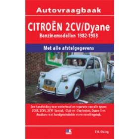 Citroen 2CV/Dyane Vraagbaak P. Olving  Benzine Kluwer 82-88 nieuw   ISBN 90-201-2492-7 Nederlands