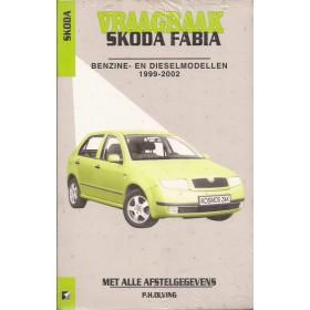 Vraagbaak P. OlvingSkodaFabia  Benzine/DieselKluwer00-02 nieuw   ISBN 90-215-3815-6 Nederlands 2000 2001 2002