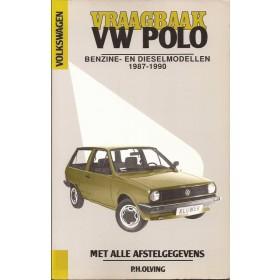 Volkswagen Polo Vraagbaak P. Olving  Benzine/Diesel Kluwer 1987-1990 nieuw ISBN 90-201-2593-1 Nederlands