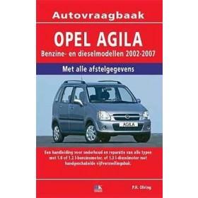 Opel Agila Vraagbaak P. Olving  Benzine 2002-2007 nieuw ISBN 90-8572-161-1 Nederlands 2002 2003 2004 2005 2006 2007