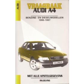 Audi A4 Vraagbaak P. Olving  Benzine/Diesel Kluwer 1995-1997 nieuw ISBN 90-201-2957-0 Nederlands 1995 1996 1997