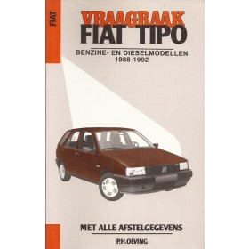 Vraagbaak P. OlvingFiatTipo  Benzine/Diesel Kluwer88-92nieuw  ISBN 90-201-2664-4 Nederlands 1988 1989 1990 1991 1992