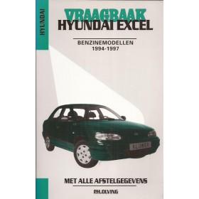 Hyundai Excel Vraagbaak P. Olving  Benzine/Diesel Kluwer 1994-1997 nieuw ISBN 90-201-2988-0 Nederlands 1994 1995 1996 1997