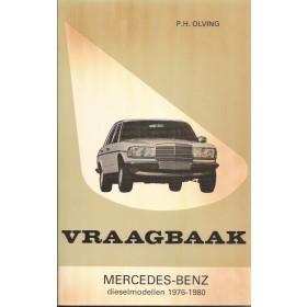 Mercedes-Benz W123 Vraagbaak P. Olving  Diesel Kluwer 1976-1980 ongebruikt Nederlands 1976 1977 1978 1979 1980