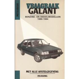 Mitsubishi Galant Vraagbaak P. Olving  Benzine Kluwer 1980-1984 ongebruikt Nederlands 1980 1981 1982 1983 1984