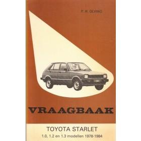 Toyota Starlet Vraagbaak P. Olving  Benzine Kluwer 1978-1984 nieuw Nederlands 1978 1979 1980 1981 1982 1983 1984