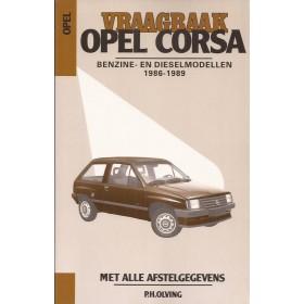Opel Corsa A Vraagbaak P. Olving  Benzine/Diesel 1986-1989 nieuw ISBN 90-201-2068-9 Nederlands 1986 1987 1988 1989
