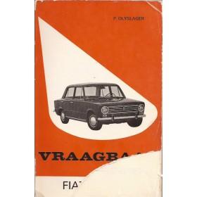 Fiat 124 Vraagbaak P. Olyslager  Benzine Kluwer 69-72 met gebruikssporen gedeelte voor- en achterkaft afgescheurd  Nederlands