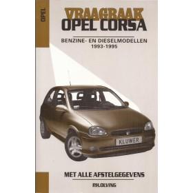 Opel Corsa B Vraagbaak P. Olving  Benzine/Diesel Kluwer 93-95 nieuw paar losse pagina's ISBN 90-201-2925-2 Nederlands 1993 1994 1995