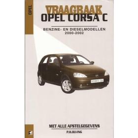 Opel Corsa C Vraagbaak P. Olving  Benzine/Diesel 2000-2002 nieuw ISBN 90-215-3742-7  Nederlands 2000 2001 2002