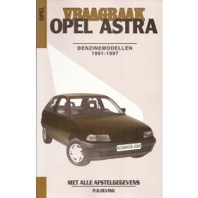 Opel Astra A Vraagbaak P. Olving  Benzine 1991-1997 nieuw ISBN 90-215-9912-0 Nederlands 1991 1992 1993 1994 1995 1996 1997