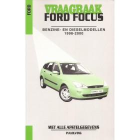 Ford Focus Vraagbaak P. Olving Benzine/Diesel 1998-2000 nieuw ISBN 90-215-9853-1 Nederlands 1998 1999 2000