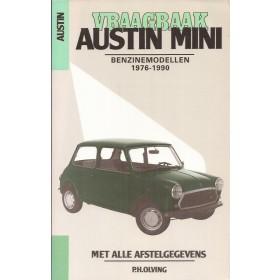 Austin Mini Vraagbaak P. Olving Benzine 1976-1990 nieuw ISBN 90-201-2458-7 Nederlands 1976 1977 1978 1979 1980 1981 1982 1983 1984 1985 1986 1987 1988 1989 1990