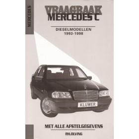 Mercedes-Benz C-klasse Vraagbaak P. Olving W202 Diesel 1993-1998 nieuw ISBN 90-201-2995-3 Nederlands 1993 1994 1995 1996 1997 1998