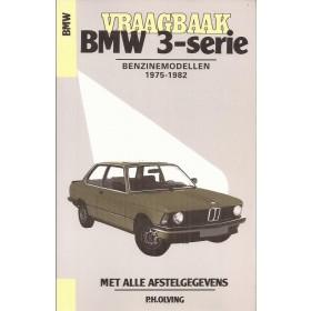 BMW 3-serie Vraagbaak P. Olving type E21 Benzine 1975-1982 nieuw ISBN 90-201-1448-4 Nederlands 1975 1976 1977 1978 1979 1980 1981 1982
