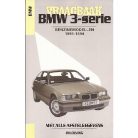 BMW 3-serie Vraagbaak P. Olving type E36 Benzine 1991-1994 nieuw ISBN 90-201-2900-7 Nederlands 1991 1992 1993 1994