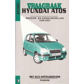 Hyundai Atos Vraagbaak P. Olving Benzine 1998-2001 nieuw ISBN 90-215-9598-2 Nederlands 1998 1999 2000 2001