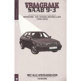 Saab 9-3 Vraagbaak P. Olving Benzine/Diesel 1998-2002 nieuw ISBN 90-215-3524-6 Nederlands 1998 1999 2000 2001 2002