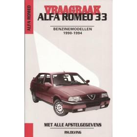 Alfa Romeo 33 Vraagbaak P. Olving Benzine 1990-1994 nieuw ISBN 90-215-9792-6 Nederlands 1990 1991 1992 1993 1994