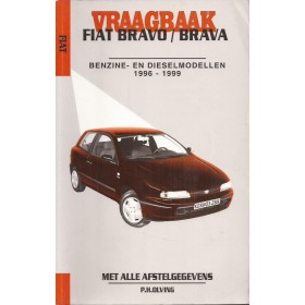 Fiat Bravo/Brava Vraagbaak P. Olving  Benzine/Diesel Kluwer 1996-1999 met gebruikssporen Nederlands 1996 1997 1998 1999