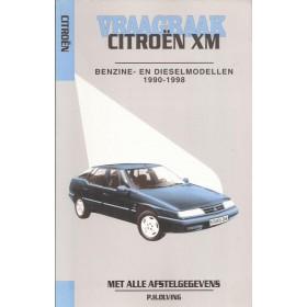 Citroen XM Vraagbaak P. Olving  Benzine/Diesel 1990-1998 nieuw ISBN 90-215-3328-6 Nederlands 1990 1991 1992 1993 1994 1995 1996 1997 1998
