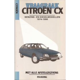 Citroen CX Vraagbaak P. Olving Benzine/Diesel 1974-1990 nieuw ISBN 90-201-2315-7 Nederlands 1974 1975 1976 1977 1978 1979 1980 1981 1982 1983 1984 1985 1986 1987 1988 1989 1990