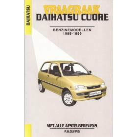 Daihatsu Cuore Vraagbaak P. Olving Benzine 1995-1999 nieuw ISBN 90-215-9972-4 Nederlands 1995 1996 1997 1998 1999