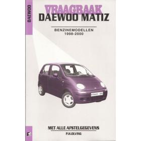 Daewoo Matiz Vraagbaak P. Olving Benzine Kluwer 1998-2000 nieuw ISBN 90-215-9962-7 Nederlands 1998 1999 2000