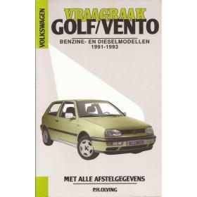 Volkswagen Golf 3 / Volkswagen Vento Vraagbaak P. Olving Geen GTi16V/VR6 Benzine/Diesel 1991-1993 nieuw ISBN 90-201-2802-7 Nederlands 1991 1992 1993