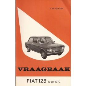 Fiat 128 Vraagbaak P. Olyslager  Benzine Kluwer 69-70 met gebruikssporen   Nederlands