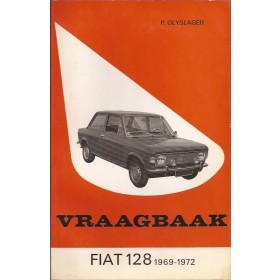 Fiat 128 Vraagbaak P. Olyslager  Benzine Kluwer 69-72 ongebruikt   Nederlands