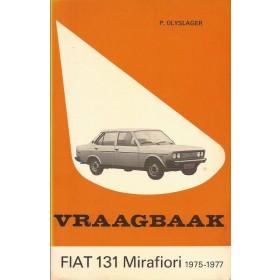 Fiat 131 Mirafiori Vraagbaak P. Olyslager  Benzine Kluwer 75-77 ongebruikt   Nederlands