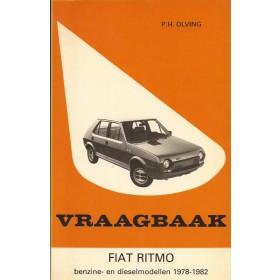 Fiat Ritmo Vraagbaak P. Olving  Benzine/Diesel Kluwer 78-82 ongebruikt scheurtje in kaft  Nederlands