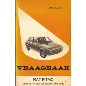 Fiat Ritmo Vraagbaak P. Olving  Benzine/Diesel Kluwer 78-82 met gebruikssporen   Nederlands