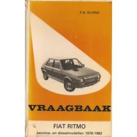 Fiat Ritmo Vraagbaak P. Olving  Benzine/Diesel Kluwer 78-82 met gebruikssporen harde kaft, ex-bibliotheek  Nederlands