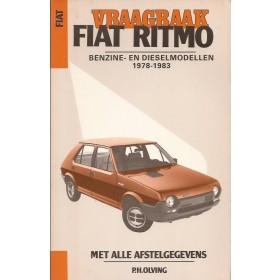 Fiat Ritmo Vraagbaak P. Olving  Benzine/Diesel Kluwer 78-83 met gebruikssporen   Nederlands
