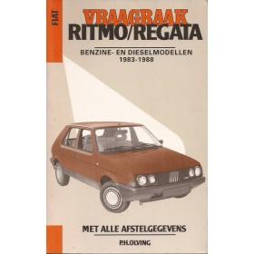Fiat Ritmo Vraagbaak P. Olving  Benzine/Diesel Kluwer 83-88 met gebruikssporen pagina's los in band  Nederlands