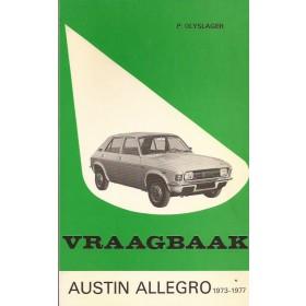 Austin Allegro Vraagbaak P. Olyslager  Benzine Kluwer 73-77 met gebruikssporen   Nederlands