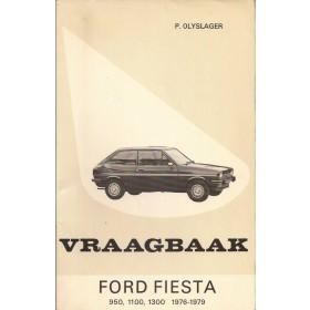 Ford Fiesta Vraagbaak P. Olving Mk1 Benzine Kluwer 76-79 ongebruikt   Nederlands