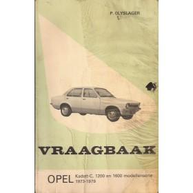 Opel Kadett C Vraagbaak P. Olyslager Benzine Kluwer 1973-1979 met gebruikssporen lelijke kaft Nederlands 1973 1974 1975 1976 1977 1978 1979