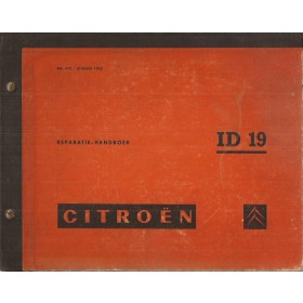 Citroen ID 19 Werkplaatshandboek   Benzine Fabrikant 62 met gebruikssporen   Nederlands