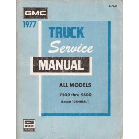 GMC Truck S7500/9500 Werkplaatshandboek   Benzine/Diesel Fabrikant 77 met gebruikssporen   Engels