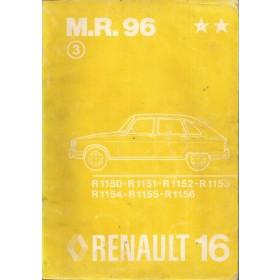 Renault 16 Werkplaatshandboek  R1150/R1151/R1152/R1153/R1154/R1155/R1156 Benzine Fabrikant 73 met gebruikssporen   Frans