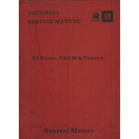 Vauxhall Victor/VX4-90/Ventora Werkplaatshandboek  Series FE Benzine Fabrikant 72 met gebruikssporen ringband, volledigheid niet verifieerbaar  Engels