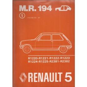 Renault 5 Werkplaatshandboek  R1220 R1221 R1222 R1223 R1224 R1225 R2381 R2382 Benzine Fabrikant 75 ongebruikt carrosserie  Nederlands
